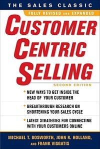 Book Customercentric Selling, Second Edition by Michael T. Bosworth