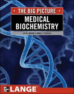 Book Medical Biochemistry: The Big Picture by Lee W. Janson