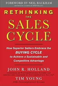 Book Rethinking the Sales Cycle:  How Superior Sellers Embrace the Buying Cycle to Achieve a Sustainable… by Tim Young