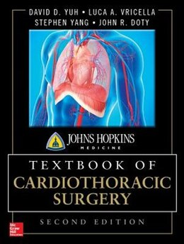 Book Johns Hopkins Textbook of Cardiothoracic Surgery, Second Edition by David Yuh