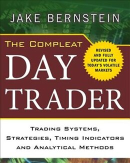 Book The Compleat Day Trader, Second Edition by Jake Bernstein