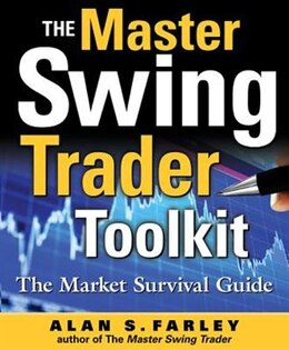 Book The Master Swing Trader Toolkit: The Market Survival Guide: The Market Survival Guide by Alan Farley