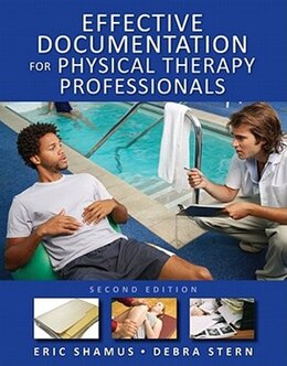Book Effective Documentation for Physical Therapy Professionals, Second Edition by Eric Shamus