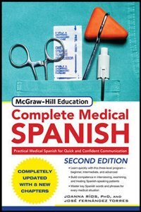 McGraw-Hill's Complete Medical Spanish, Second Edition