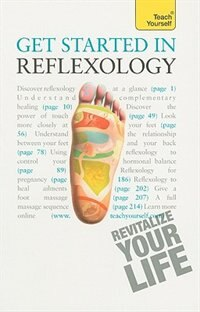 Book Get Started in Reflexology: A Teach Yourself Guide: A Teach Yourself Guide by Chris Stormer