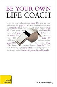 Book Be Your Own Life Coach: A Teach Yourself Guide: A Teach Yourself Guide by Jeff Archer