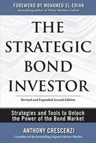 The Strategic Bond Investor: Strategies and Tools to Unlock the Power of the Bond Market…