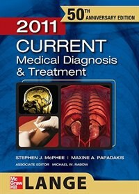 Book CURRENT Medical Diagnosis and Treatment 2011 by Stephen McPhee