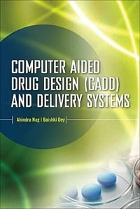 Book Computer-Aided Drug Design and Delivery Systems by Ahindra Nag