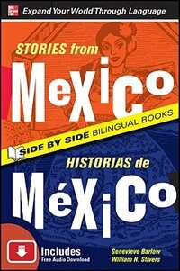 Book Stories from Mexico/Historias de Mexico, Second Edition by Genevieve Barlow
