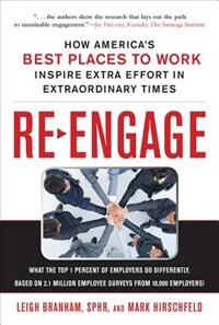 Book Re-Engage: How America's Best Places to Work Inspire Extra Effort in Extraordinary Times: How… by Leigh Branham