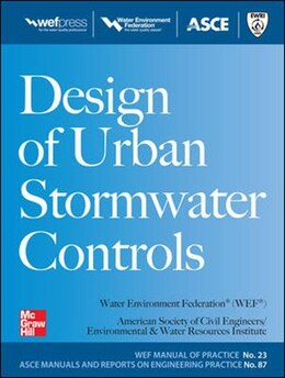 Book Design of Urban Stormwater Controls, MOP 23: MOP 23 by Water Environment Federation