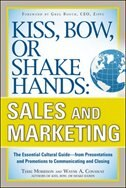 Book Kiss, Bow, or Shake Hands, Sales and Marketing: The Essential Cultural Guide-From Presentations and… by Terri Morrison