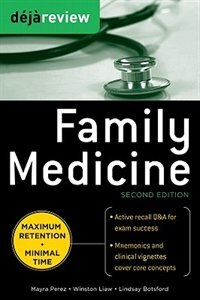 Book Deja Review Family Medicine, 2nd Edition by Mayra Perez