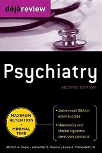 Book Deja Review Psychiatry, 2nd Edition by Abilash Gopal