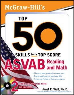 Book McGraw-Hill's Top 50 Skills For A Top Score: ASVAB Reading and Math with CD-ROM: ASVAB Reading and… by Janet E. Wall