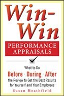 Book Win-Win Performance Appraisals: What to Do Before, During, and After the Review to Get the Best… by Lawrence Holpp