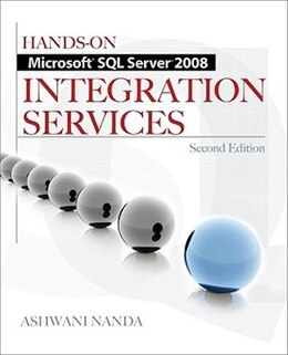 Book Hands-On Microsoft SQL Server 2008 Integration Services, Second Edition by Ashwani Nanda