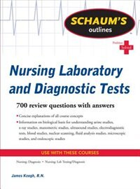 Book Schaum's Outline of Nursing Laboratory and Diagnostic Tests by Jim Keogh