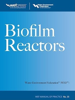 Book Biofilm Reactors WEF MOP 35 by Water Environment Federation
