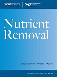 Book Nutrient Removal, WEF MOP 34 by Water Environment Federation