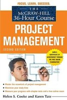 The McGraw-Hill 36-Hour Course: Project Management, Second Edition: Project Management, Second…
