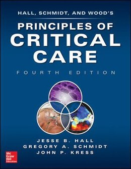 Book Principles of Critical Care, 4th edition by Jesse Hall