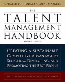 Book The Talent Management Handbook: Creating a Sustainable Competitive Advantage by Selecting… by Lance Berger