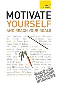 Book Motivate Yourself and Reach Your Goals: A Teach Yourself Guide: A Teach Yourself Guide by Frances Coombes