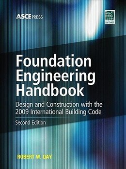 Book Foundation Engineering Handbook 2/E by Robert Day