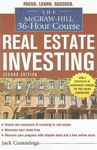 Book The McGraw-Hill 36-Hour Course: Real Estate Investing, Second Edition: Real Estate Investment… by Jack Cummings