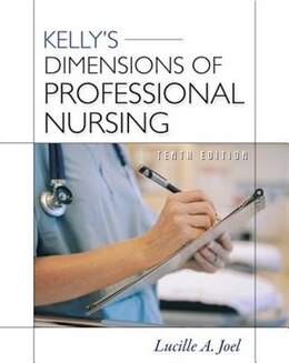 Book Kelly's Dimensions of Professional Nursing, Tenth Edition by Lucille Joel