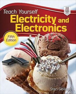 Book Teach Yourself Electricity and Electronics, 5th Edition by Stan Gibilisco