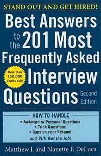 Book Best Answers to the 201 Most Frequently Asked Interview Questions, Second Edition by Matthew DeLuca