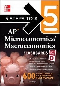 Book 5 Steps to a 5 AP Microeconomics/ Macroeconomics Flashcards for your iPod with MP3 Disk by Eric R. Dodge