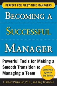 Book Becoming a Successful Manager, Second Edition by J. Robert Parkinson