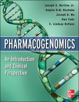 Book Pharmacogenomics An Introduction and Clinical Perspective by Joseph S. Bertino