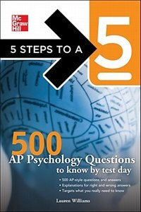 Book 5 Steps to a 5 500 AP Psychology Questions to Know by Test Day by Lauren Williams