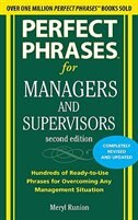Perfect Phrases for Managers and Supervisors, Second Edition