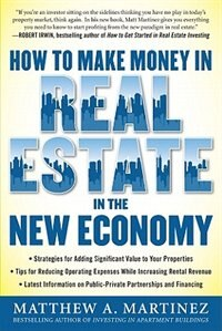 Book How to Make Money in Real Estate in the New Economy by Matthew Martinez