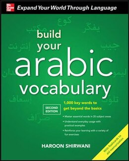 Book Build Your Arabic Vocabulary with Audio CD, Second Edition by Haroon Shirwani