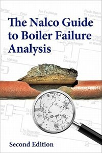 Book Nalco Guide to Boiler Failure Analysis, Second Edition by NALCO Chemical Company
