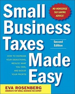 Book Small Business Taxes Made Easy, Second Edition by Eva Rosenberg