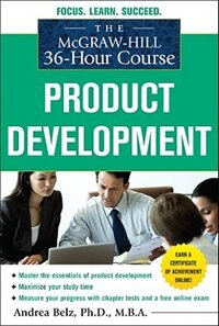 Book The McGraw-Hill 36-Hour Course Product Development by Andrea Belz