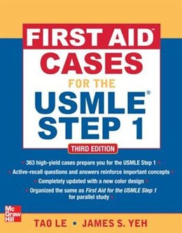 Book First Aid Cases for the USMLE Step 1, Third Edition by Tao Le