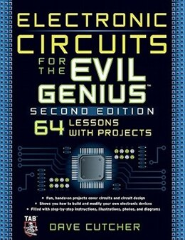 Book Electronic Circuits for the Evil Genius 2/E by Dave Cutcher