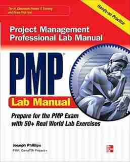 PMP Project Management Professional Lab Manual by Joseph Phillips