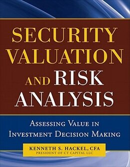 Book Security Valuation and Risk Analysis: Assessing Value in Investment Decision-Making: Assessing… by CFA, Kenneth Hackel
