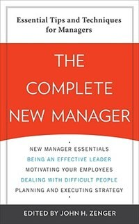 Book The Complete New Manager by John Zenger