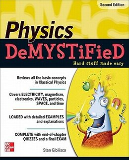 Book Physics Demystified, Second Edition by Stan Gibilisco